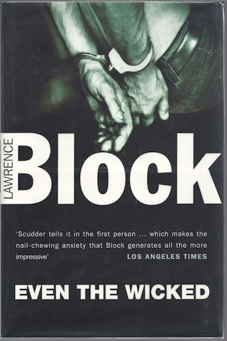 Even the Wicked, Lawrence Block