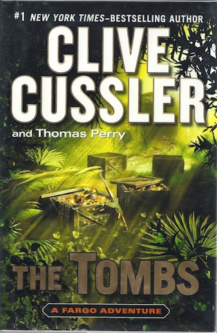 The Tombs: A Fargo Adventure, Cussler, Clive; Perry, Thomas