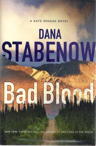 Bad Blood (Kate Shugak), Stabenow, Dana