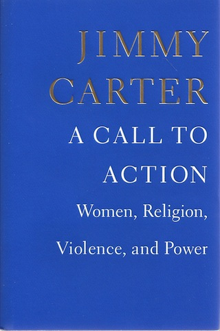 A Call to Action: Women, Religion, Violence, and Power, Carter, Jimmy