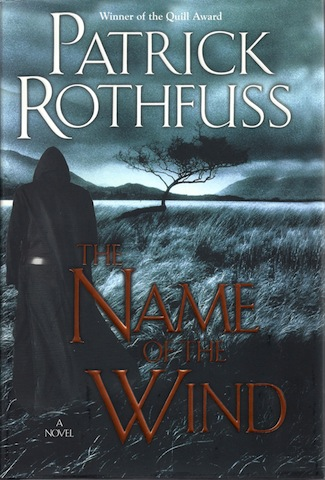 The Name of the Wind (Kingkiller Chronicles, Day 1), Patrick Rothfuss