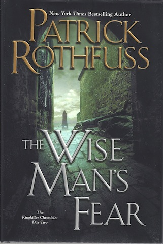 The Wise Man's Fear (Kingkiller Chronicles, Day 2), Rothfuss, Patrick