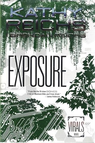 Exposure: A Virals Novel, Reichs, Kathy; Reichs, Brendan