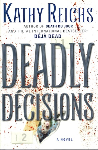 Deadly Decisions, Reichs, Kathy