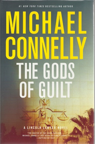 The Gods of Guilt (Lincoln Lawyer), Connelly, Michael