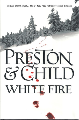 White Fire (Pendergast), Preston, Douglas; Child, Lincoln