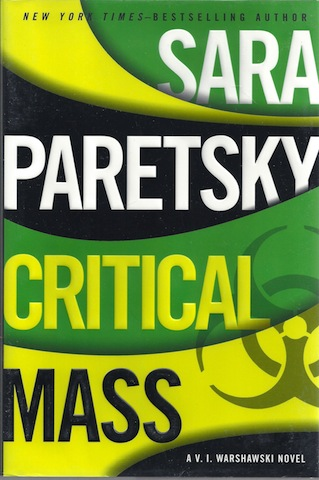Critical Mass (V.I. Warshawski Novel), Paretsky, Sara