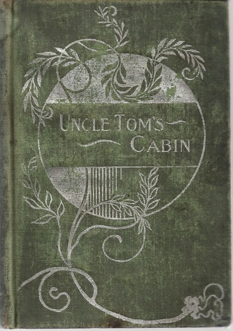 Uncle Tom's Cabin, or Life Among The Lowly, Vol 1, Harriet Beecher Stowe
