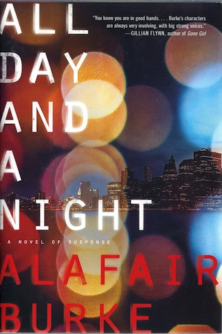 All Day and a Night: A Novel of Suspense (Ellie Hatcher), Burke, Alafair