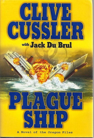 Plague Ship (The Oregon Files), Cussler, Clive; Du Brul, Jack