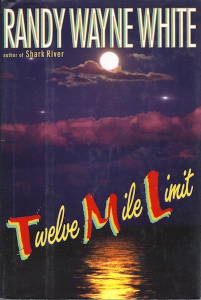 Twelve Mile Limit (Doc Ford), White, Randy Wayne