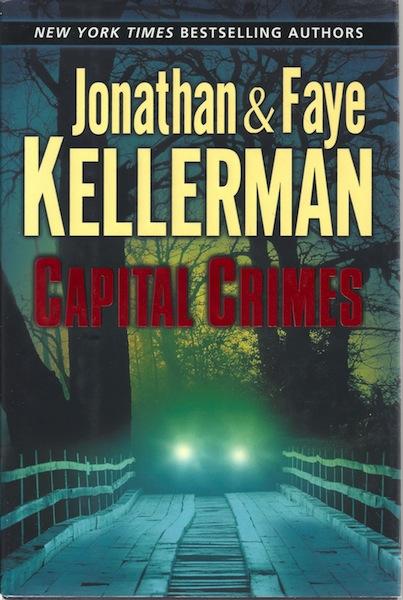 Capital Crimes, Double Signed, Kellerman, Jonathan; Kellerman, Faye