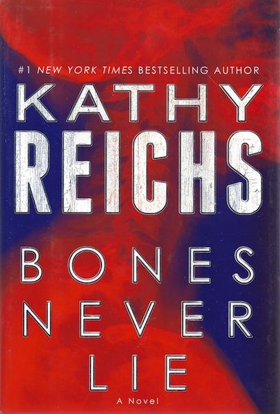 Bones Never Lie: A Novel (Temperance Brennan), Reichs, Kathy