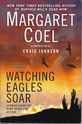 Watching Eagles Soar, Coel, Margaret