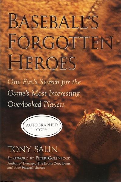 Baseball's Forgotten Heroes, Triple Signed, Salin, Tony