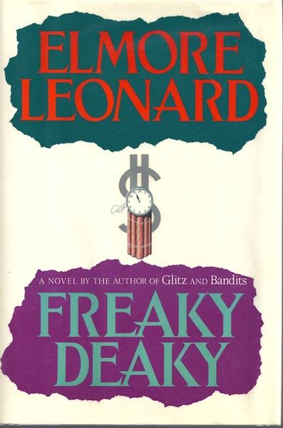 Freaky Deaky, Leonard, Elmore