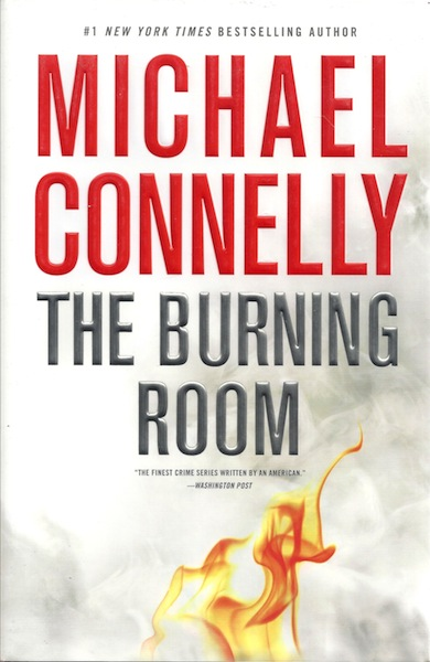 The Burning Room (Signed edition) (A Harry Bosch Novel), Michael Connelly