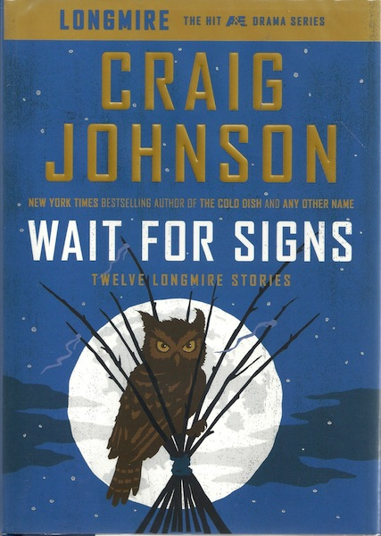 Wait for Signs: Twelve Longmire Stories, Johnson, Craig