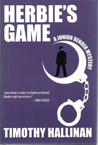 Herbie's Game (Junior Bender #4) (Junior Bender Mystery), Hallinan, Timothy