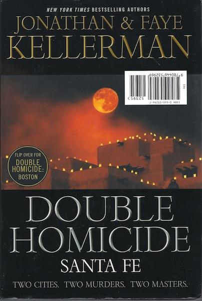 Double Homicide: Boston / Sante Fe, Kellerman, Jonathan; Kellerman, Faye