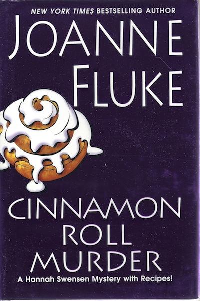 Cinnamon Roll Murder (Hannah Swensen Mysteries), Fluke, Joanne