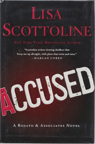 Accused: A Rosato & DiNunzio Novel, Scottoline, Lisa