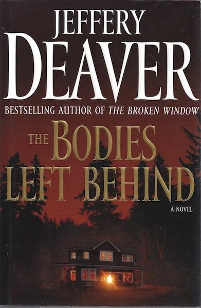 The Bodies Left Behind: A Novel, Deaver, Jeffery