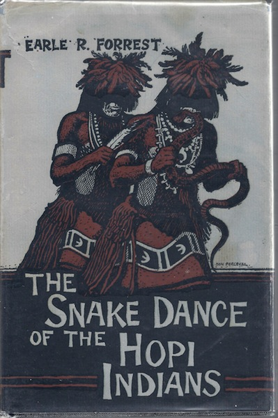 The snake dance of the Hopi Indians (Great West & Indian series), Forrest, Earle Robert