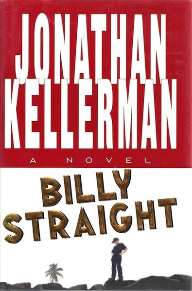 Billy Straight: A Novel, Kellerman, Jonathan