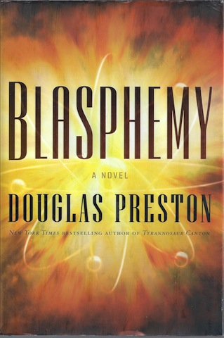 Blasphemy (Wyman Ford Series), Preston, Douglas