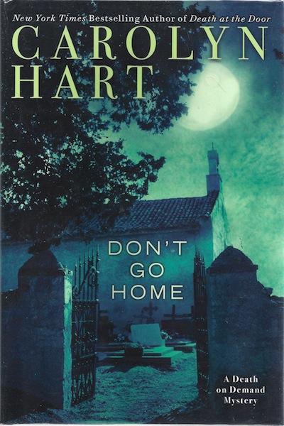 Don't Go Home (Death on Demand Mysteries), Hart, Carolyn