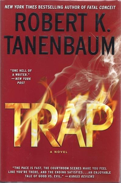 Trap (A Butch Karp-Marlene Ciampi Thriller), Tanenbaum, Robert K.