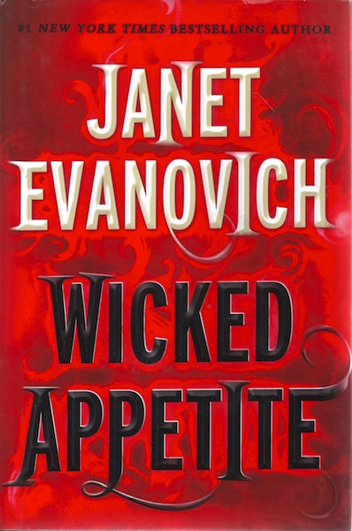 Wicked Appetite (Lizzy and Diesel), Evanovich, Janet
