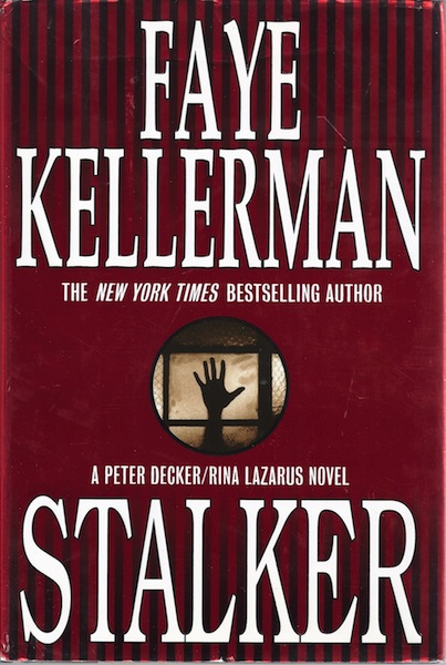 Stalker (Peter Decker & Rina Lazarus Novels)