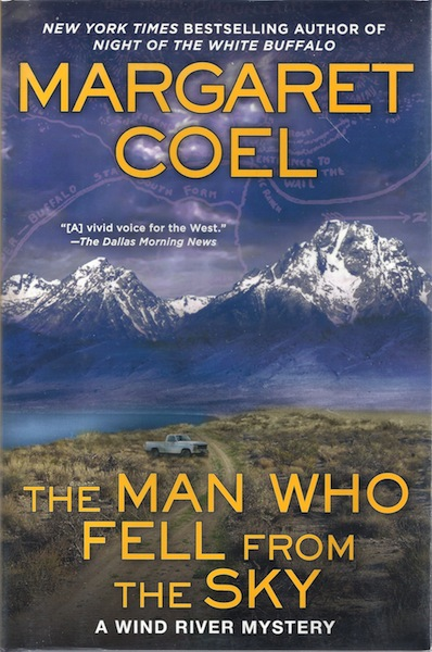 The Man Who Fell from the Sky: A Wind River Mystery, Coel, Margaret