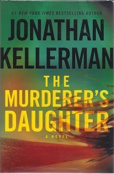 The Murderer's Daughter: A Novel, Kellerman, Jonathan