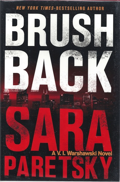 Brush Back (A V.I. Warshawski Novel), Paretsky, Sara