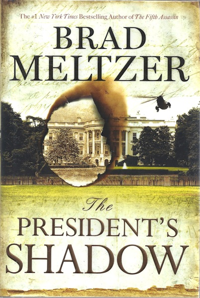 The President's Shadow (The Culper Ring Series), Meltzer, Brad