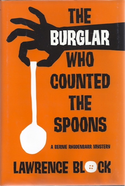 The Burglar Who Counted the Spoons: A Bernie Rhodenbarr Mystery (Bernie Rhodenbarr Mysteries), Lawrence Block