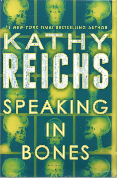 Speaking in Bones: A Novel (Temperance Brennan), Reichs, Kathy