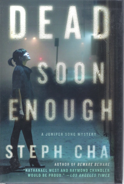 Dead Soon Enough: A Juniper Song Mystery (Juniper Song Mysteries), Cha, Steph