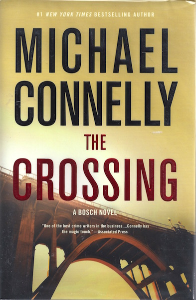 The Crossing (Signed Edition), Connelly, Michael