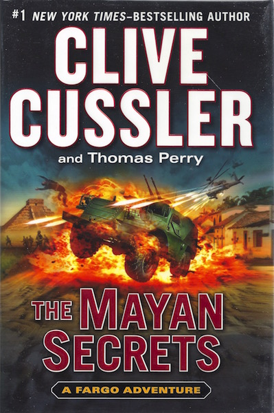 The Mayan Secrets (A Sam and Remi Fargo Adventure), Cussler, Clive; Perry, Thomas