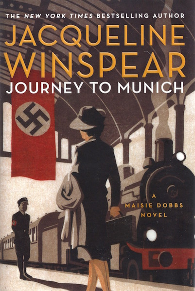Journey to Munich: A Maisie Dobbs Novel, Winspear, Jacqueline