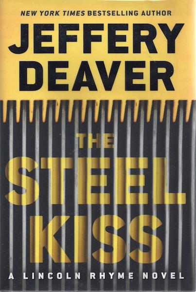 The Steel Kiss (A Lincoln Rhyme Novel), Deaver, Jeffery