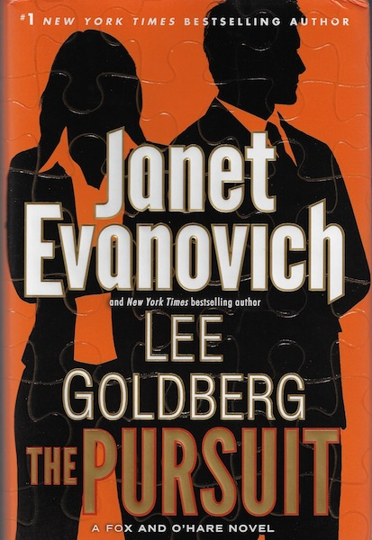 The Pursuit: A Fox and O'Hare Novel, Evanovich, Janet; Goldberg, Lee