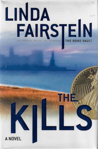 The Kills, Fairstein, Linda