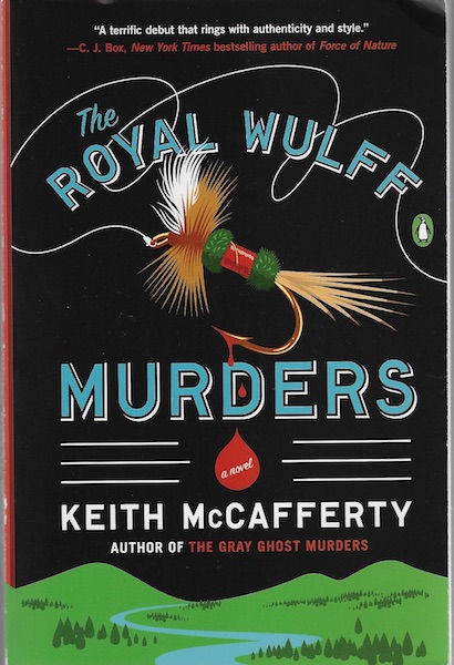 The Royal Wulff Murders: A Novel, McCafferty, Keith