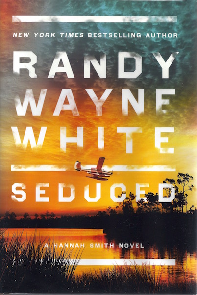Seduced (A Hannah Smith Novel), White, Randy Wayne