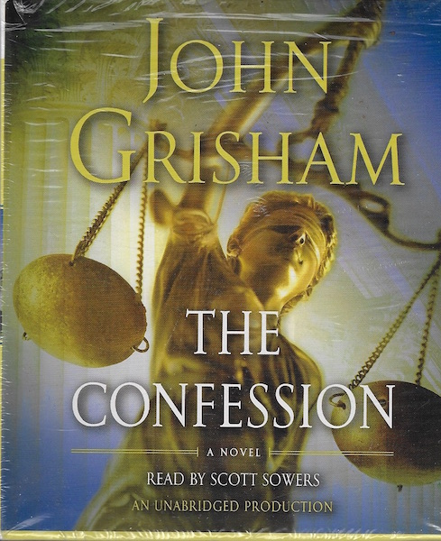 The Confession: A Novel, Grisham, John; Sowers, Scott [Reader]